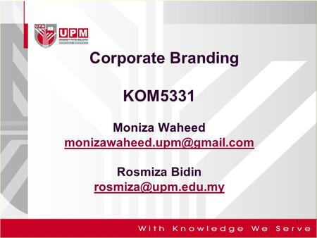 Corporate Branding KOM5331 Moniza Waheed monizawaheed.