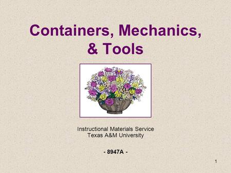 Containers, Mechanics, & Tools