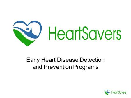 Early Heart Disease Detection and Prevention Programs.