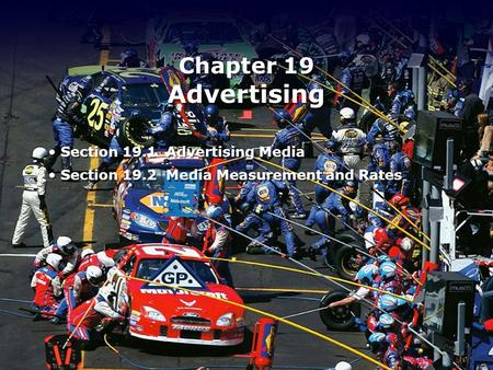 Chapter 19 Advertising Section 19.1 Advertising Media