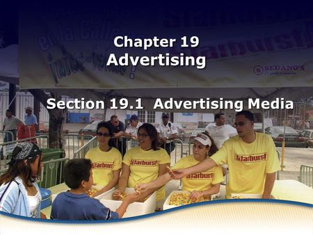 Advertising Media Chapter 19 Advertising Section 19.1 Advertising Media.