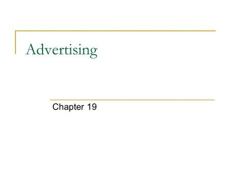 Advertising Chapter 19. Advertising and It's Purpose Advertising is nonpersonal promotion which promotes ideas, goods or services by using a variety of.