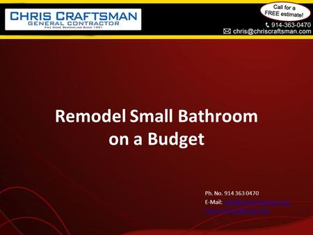 Remodel Small Bathroom on a Budget Ph. No. 914 363 0470