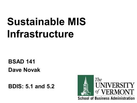 Sustainable MIS Infrastructure