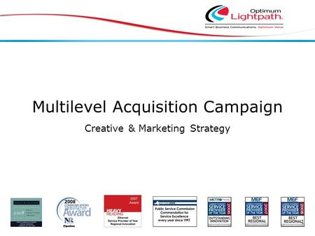Multilevel Acquisition Campaign Creative & Marketing Strategy 1.