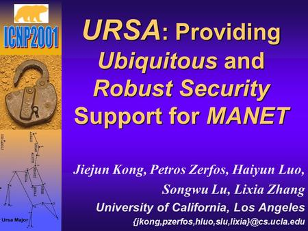 URSA: Providing Ubiquitous and Robust Security Support for MANET