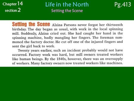 Life in the North Setting the Scene Chapter 14 section 2 Pg.413.