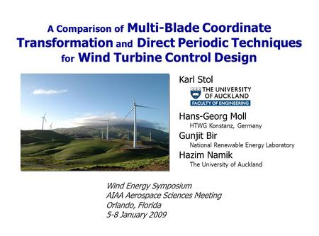 A Comparison of Multi-Blade Coordinate Transformation and Direct Periodic Techniques for Wind Turbine Control Design Karl Stol Wind Energy Symposium AIAA.