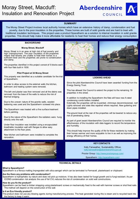 Moray Street, Macduff: Insulation and Renovation Project SUMMARY The Moray Street Project involves local authority homes which have an extensive history.