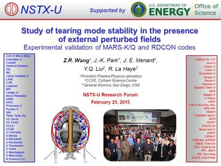 Study of tearing mode stability in the presence of external perturbed fields Experimental validation of MARS-K/Q and RDCON codes Z.R. Wang 1, J.-K. Park.