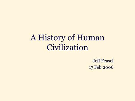A History of Human Civilization