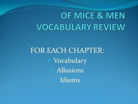 OF MICE & MEN VOCABULARY REVIEW