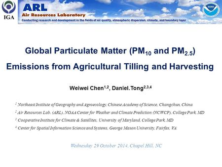 Global Particulate Matter (PM 10 and PM 2.5 ) Emissions from Agricultural Tilling and Harvesting 1 Northeast Institute of Geography and Agroecology, Chinese.