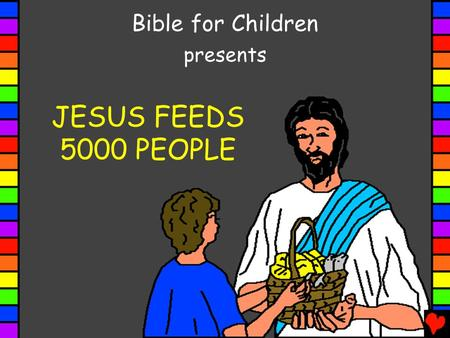 JESUS FEEDS 5000 PEOPLE Bible for Children presents.
