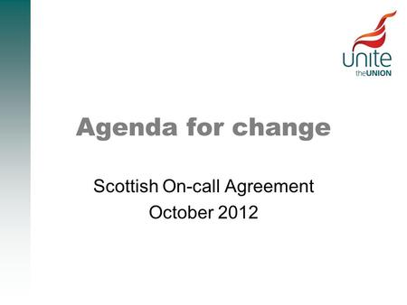 Agenda for change Scottish On-call Agreement October 2012.
