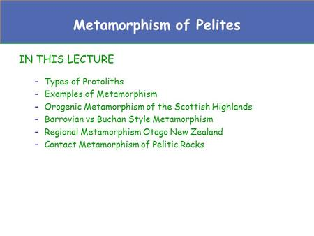 Metamorphism of Pelites