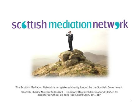 The Scottish Mediation Network is a registered charity funded by the Scottish Government. Scottish Charity Number SC034921 Company Registered in Scotland.