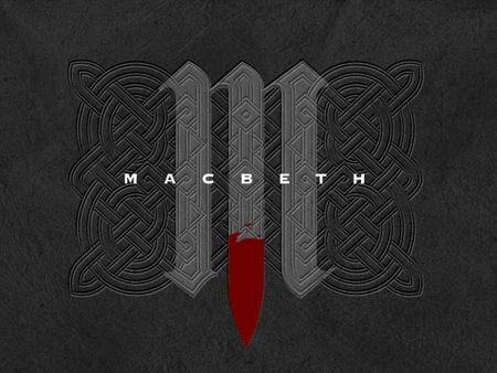  Macbeth is among the best-known of William Shakespeare's plays.  Shakespeare's shortest tragedy.  Believed to have been written between 1603 and.