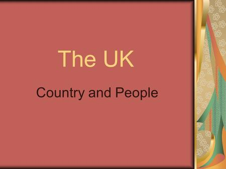 The UK Country and People.