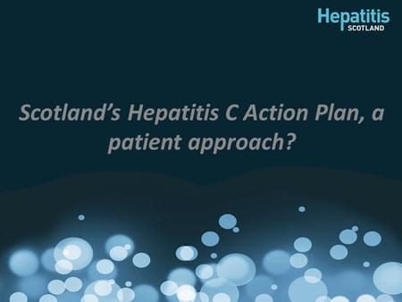 Scotland's Hepatitis C Action Plan, a patient approach?