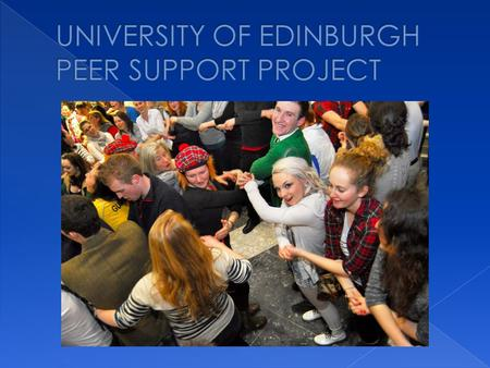  Sept 2012: There were a number of examples of excellent practice in peer support, including completely student run peer-learning projects  However.