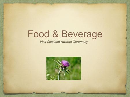 Food & Beverage Visit Scotland Awards Ceremony. Guten Tag Good Afternoon!