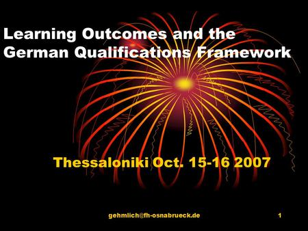 Learning Outcomes and the German Qualifications Framework Thessaloniki Oct. 15-16 2007.