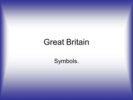 Great Britain Symbols.. How was the flag of United Kindom made ? Firstly, there was only a flag of England. Then the Scottish Andrew's cross was added.