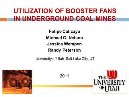 UTILIZATION OF BOOSTER FANS IN UNDERGROUND COAL MINES