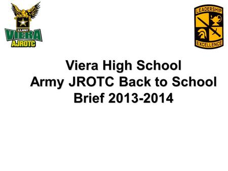 Viera High School Army JROTC Back to School Brief