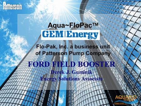 FORD FIELD BOOSTER Aqua~FloPacTM