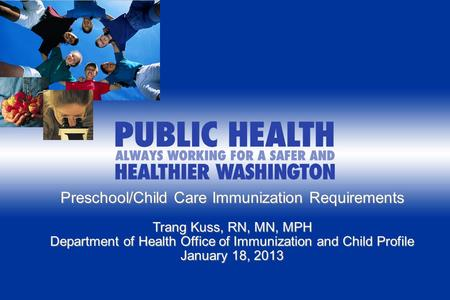 Implementing WA New State Exemption Requirements - Training for Schools and Child Cares/Preschools August XX, 2011 Preschool/Child Care Immunization Requirements.