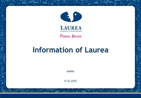 Information of Laurea Author 4/15/2017.
