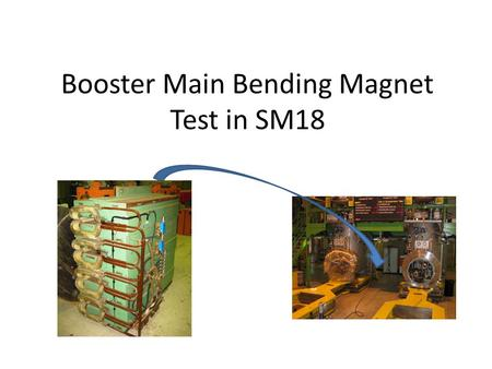 Booster Main Bending Magnet Test in SM18. Why The energy upgrade of the PS Booster main bending magnet requires endurance tests at high current (≈12 kA)