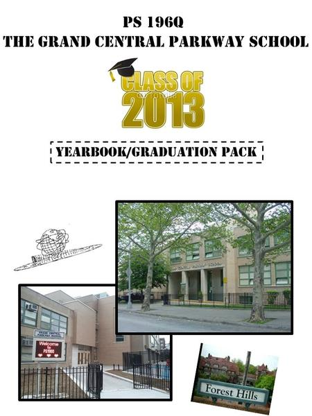 PS 196Q The Grand Central Parkway School Yearbook/graduation Pack.