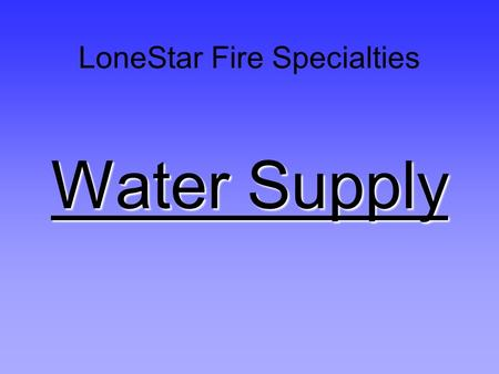 LoneStar Fire Specialties