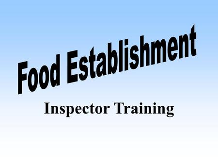 Inspector Training s Sanitary Sewer Overflows (SSO's) –Grit, roots, debris, grease, misc. –Grease trap / interceptor operation –Kitchen drainage system.
