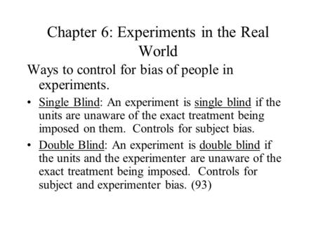 Chapter 6: Experiments in the Real World