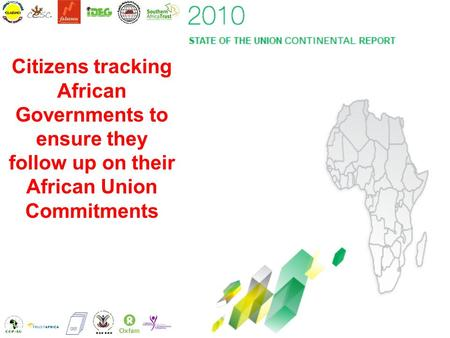 Citizens tracking African Governments to ensure they follow up on their African Union Commitments.