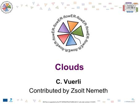 Clouds C. Vuerli Contributed by Zsolt Nemeth. As it started.