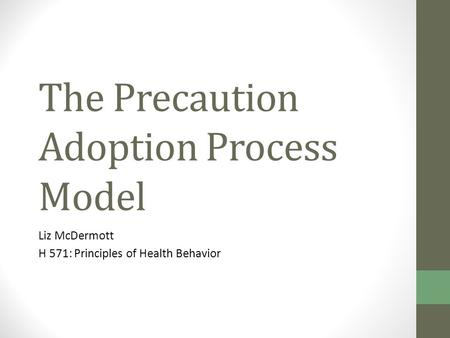 The Precaution Adoption Process Model