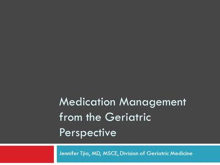 Medication Management from the Geriatric Perspective