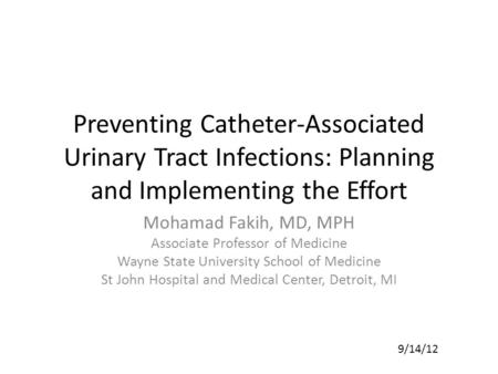 Mohamad Fakih, MD, MPH Associate Professor of Medicine