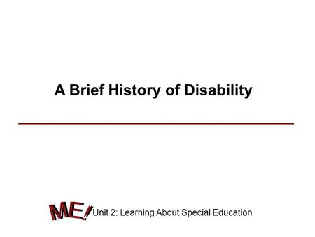 A Brief History of Disability