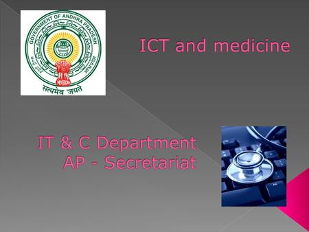 ICT and medicine IT & C Department AP - Secretariat.