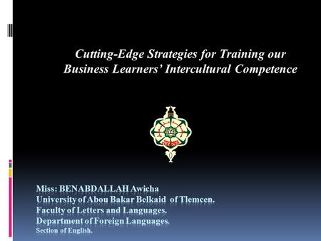 Cutting-Edge Strategies for Training our Business Learners' Intercultural Competence.