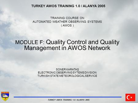 MODULE F: Quality Control and Quality Management in AWOS Network