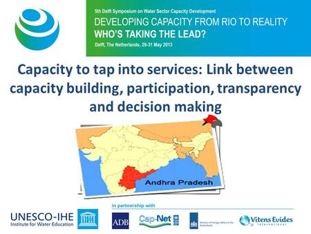 Capacity to tap into services: Link between capacity building, participation, transparency and decision making.