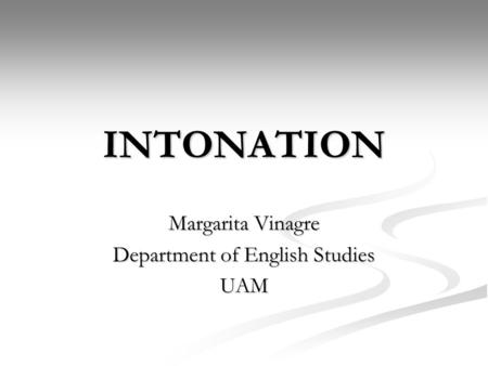 Margarita Vinagre Department of English Studies UAM