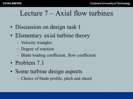 Lecture 7 – Axial flow turbines